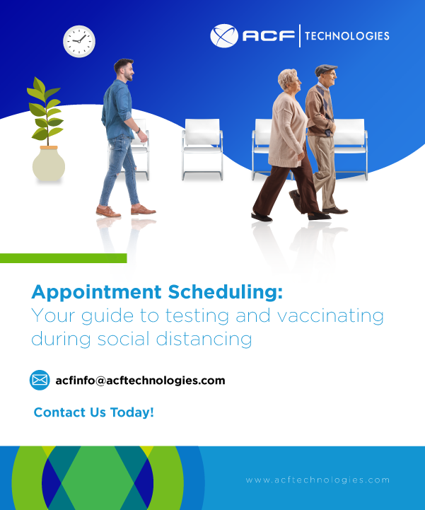 Appointment Scheduling: Your guide to testing and vaccinating during social distancing