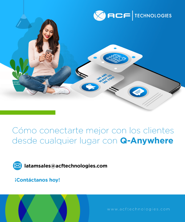 ACFTechnologies_como_conectarte_mejor_con_los_clientes_desde_cualquier_lugar_con_qanywhere_oam_2021